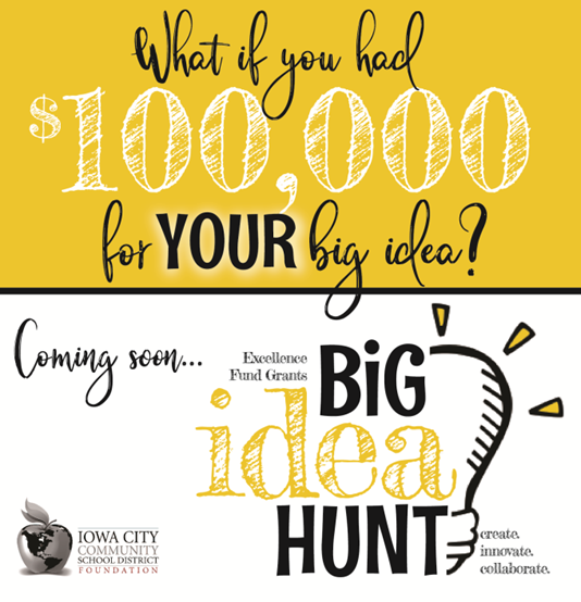 Big Idea Hunt! (Excellence Fund Grants)