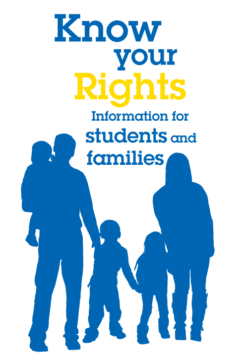 Know Your Rights: Information for Students and Families